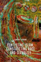 Contesting Islam  Constructing Race and Sexuality PDF