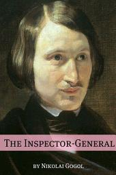 The Inspector-General (Annotated with Biography)