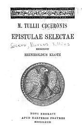 M. Tullii Ciceronis epistolae selectae