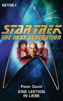 Star Trek   The Next Generation  Eine Lektion in Liebe PDF