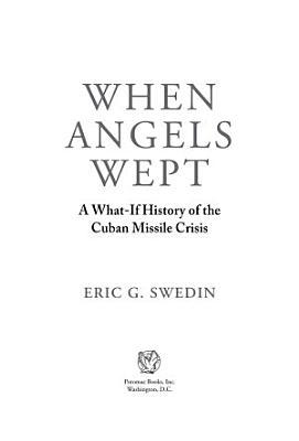 When Angels Wept
