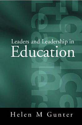 Leaders and Leadership in Education PDF