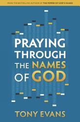 Praying Through The Names Of God Book PDF