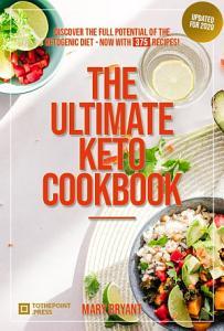 The Ultimate Keto Cookbook