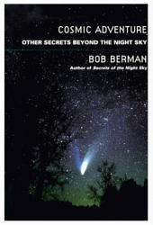 Cosmic Adventure: Other Secrets Beyond the Night Sky