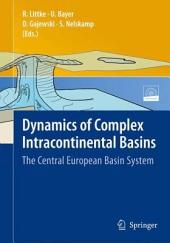 Dynamics of Complex Intracontinental Basins: The Central European Basin System