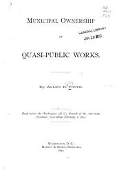 Municipal Ownership of Quasi-public Works