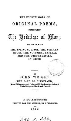 The fourth   sixth  work of original poems  designated The privilege of man PDF