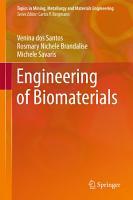 Engineering of Biomaterials PDF
