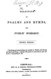 A Selection of Psalms and Hymns for public worship. Second edition