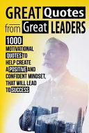 Greate Quotes from Greate Leaders