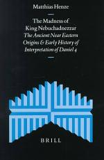 The Madness of King Nebuchadnezzar