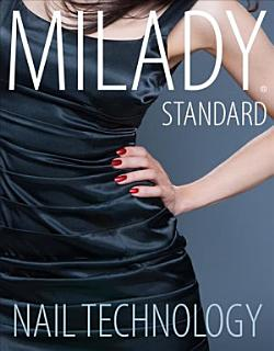 Milady Standard Nail Technology Book