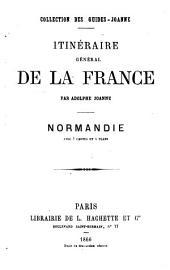 Itinéraire général de la France: Normandie