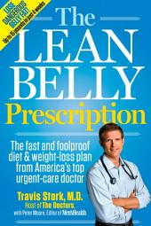 The Lean Belly Prescription: The Fast and Foolproof Diet & Weight-Loss Plan from America's Favorite E.R. Doctor