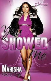 You Showed Me: A Novel