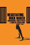 Negotiating Buck Naked
