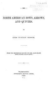 North American Bows, Arrows, and Quivers: Pages 631-679