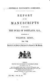 The Manuscripts of His Grace the Duke of Portland: Preserved at Welbeck Abbey, Volume 7