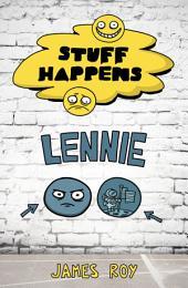 Lennie: Stuff Happens, Book 8