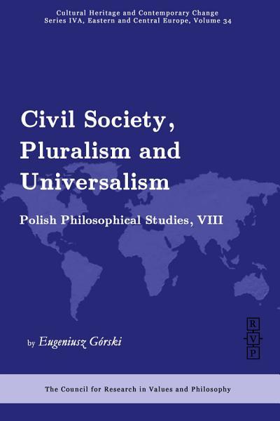 Civil Society, Pluralism, and Universalism