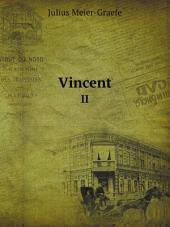 Vincent: Band 1