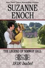 The Legend of Nimway Hall: 1818 - Isabel