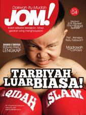 Isu 4 - Majalah Jom!: Tarbiyah Luar Biasa!