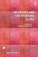 Museums and the Working Class PDF