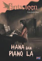 Fantasteen: Hana dan Piano La