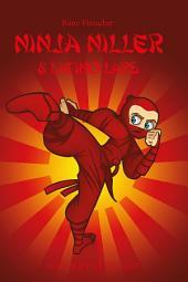 Ninja Niller #10: Ninja Niller & Latino Lars