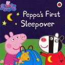 Peppa Pig  Peppa s First Sleepover Storybook