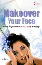 Make Over Your Face