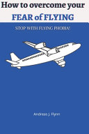 How to Overcome Your FEAR of FLYING PDF