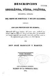 Descripcion geográfica, física, política, estadistica, literaria del reino de Portugal y de los Algarbes: comparado con los principales de Europa