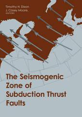 The Seismogenic Zone of Subduction Thrust Faults