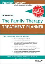 The Family Therapy Treatment Planner With Dsm 5 Updates 2nd Edition Book PDF