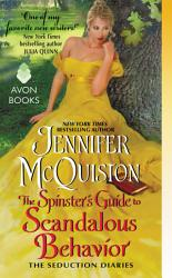 The Spinster S Guide To Scandalous Behavior Book PDF