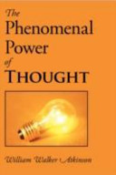 The Phenomenal Power of Thought