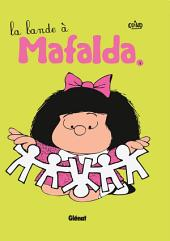 Mafalda Tome 04: La bande à Mafalda