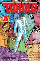 Toriko, Vol. 26: Beyond the Limit!!
