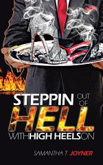 STEPPIN OUT OF HELL WITH HIGH HEELS ON