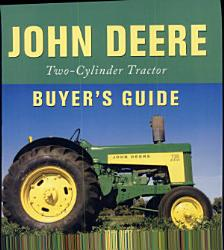 John Deere Two Cylinder Tractor Buyer S Guide Book PDF