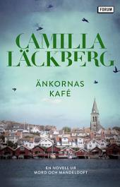 Änkornas kafé: En novell ur Mord och mandeldoft