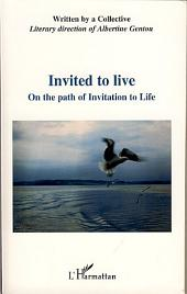 Invited to live: On the path of Invitation to Life