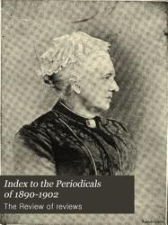 Index to the Periodicals of 1890 1902 PDF