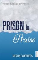 Prison to Praise Book