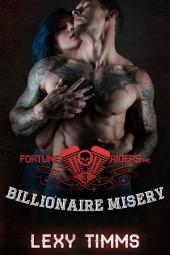 Billionaire Misery: Motorcycle Bad Boy Alpha Romance