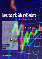Neutrosophic Sets And Systems Book Series Vol 31 2020 An International Book Series In Information Science And Engineering Book PDF