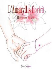 L'Amaryllis Fiorirà - The Austen Resort -: Volume 2